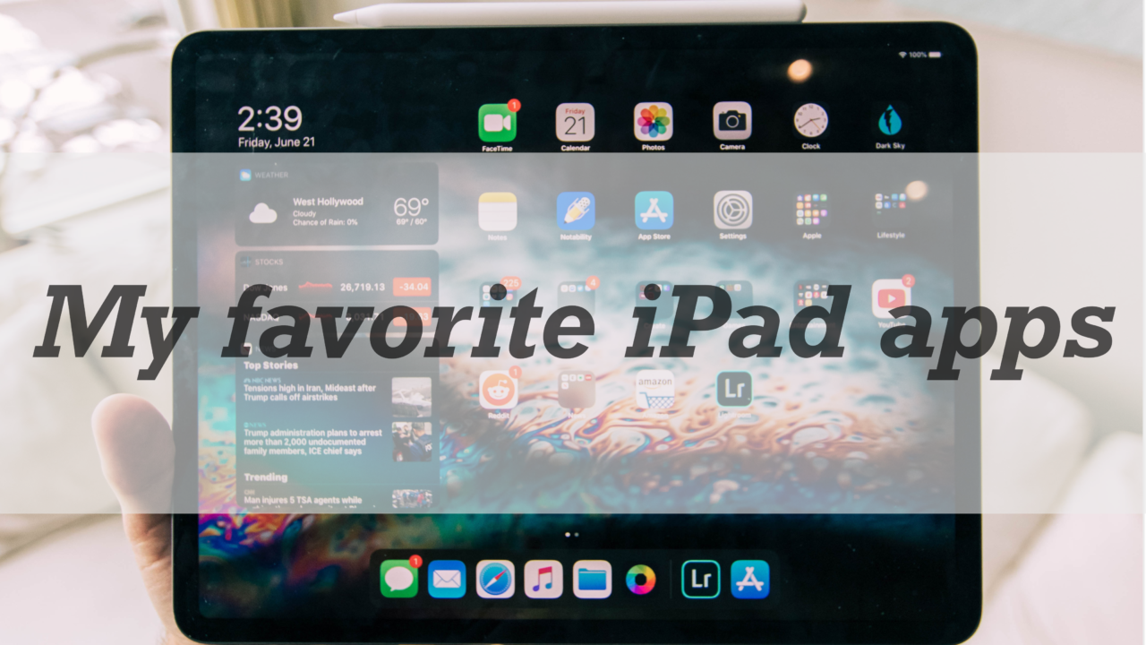 iPadオススメアプリ