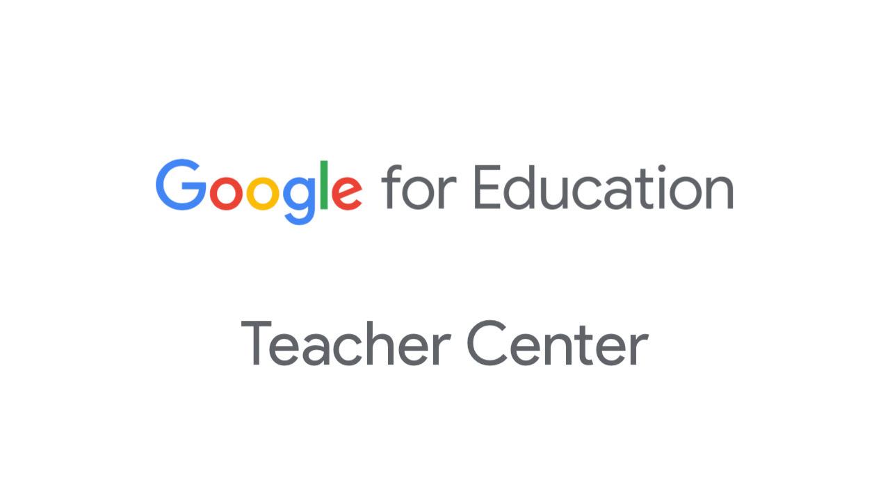 GoogleTeacherCenter